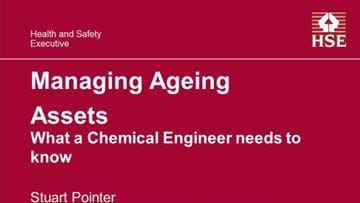 Managing Ageing Assets - What a Chemical Engineer Needs to Know
