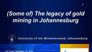 (Some of) The legacy of gold mining in Johannesburg