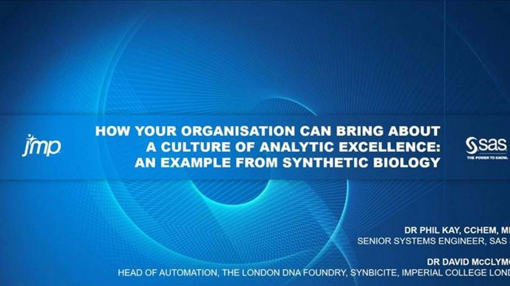 How your Organisation can bring about a Culture of Analytic Excellence: an example from Synthetic Biology