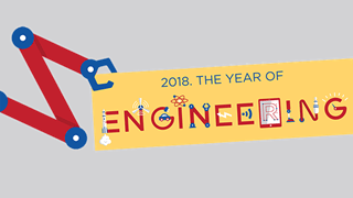 2018 – The Year of Engineering
