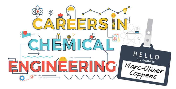 Careers in Chemical Engineering: Marc-Olivier Coppens - Features
