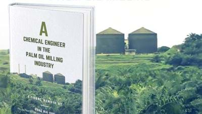 Book Review: A Chemical Engineer in the Palm Oil Milling Industry
