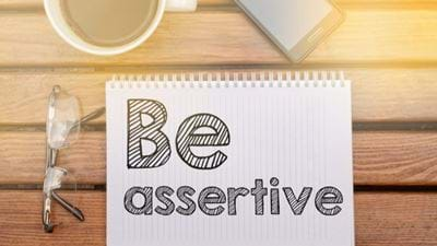 The Power of Assertiveness